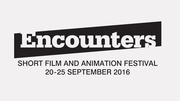 Encounters Short Film & Animation Festival 2016