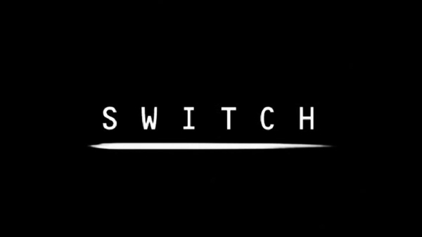 The Making of Switch