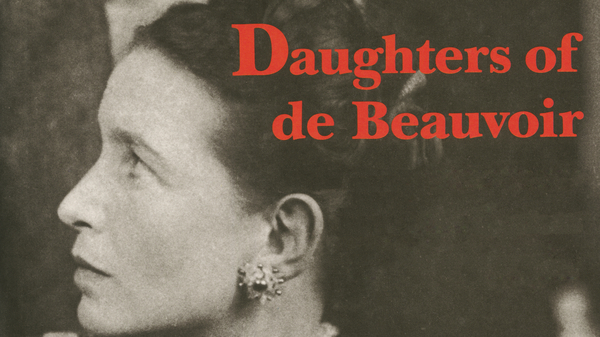 Daughters of de Beauvoir  - Film screening and panel discussion