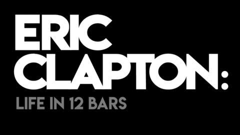 Eric Clapton: Life in 12 Bars + Satellite Q&A