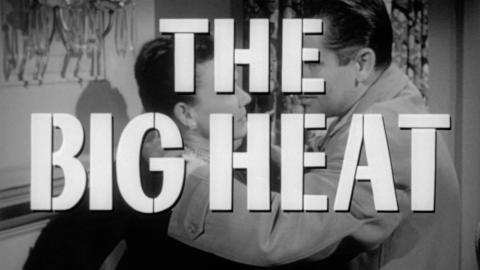 The Big Heat  + In a Lonely Place Double Bill
