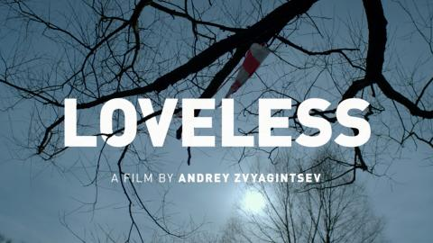 Preview: Loveless with Director Q&A