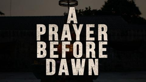 A Prayer Before Dawn