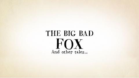 Big Bad Fox and Other Tales