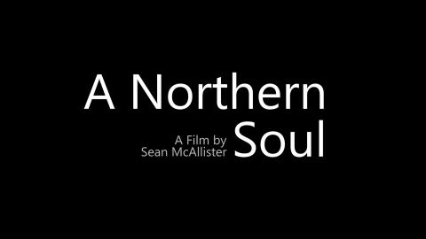 Trailer for A Northern Soul