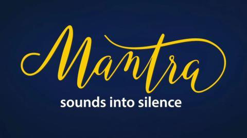 Mantra: Sounds into Silence + Kirtan Experience