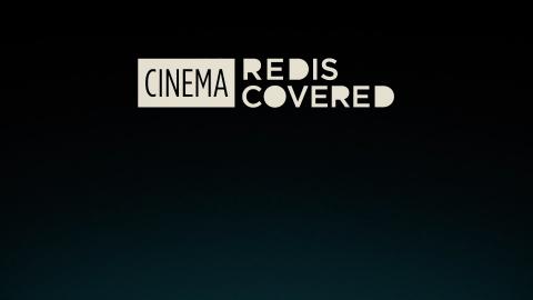 Trailer for Cinema Rediscovered 2019