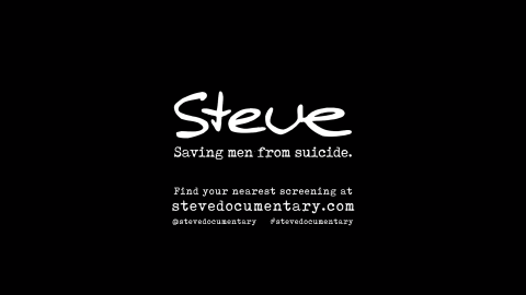 Steve: Saving Men from Suicide