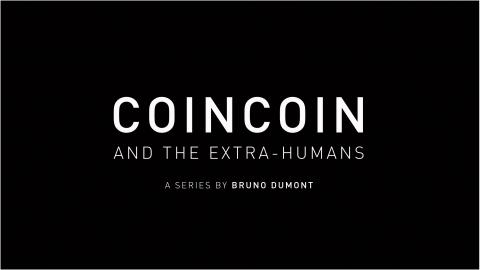 Preview: Coincoin and the Extra Humans Parts 1 & 2 + Bruno Dumont Q&A