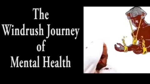 The Windrush Journey of Mental Health
