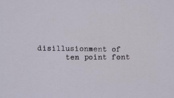 Image for Disillusionment of 10 Point Font